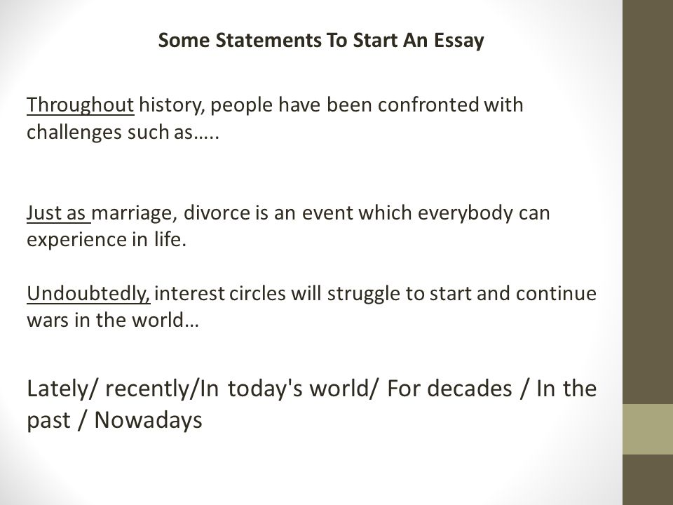 Some Statements To Start An Essay
