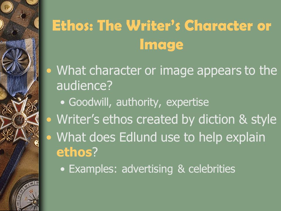 Ethos: The Writer's Character or Image