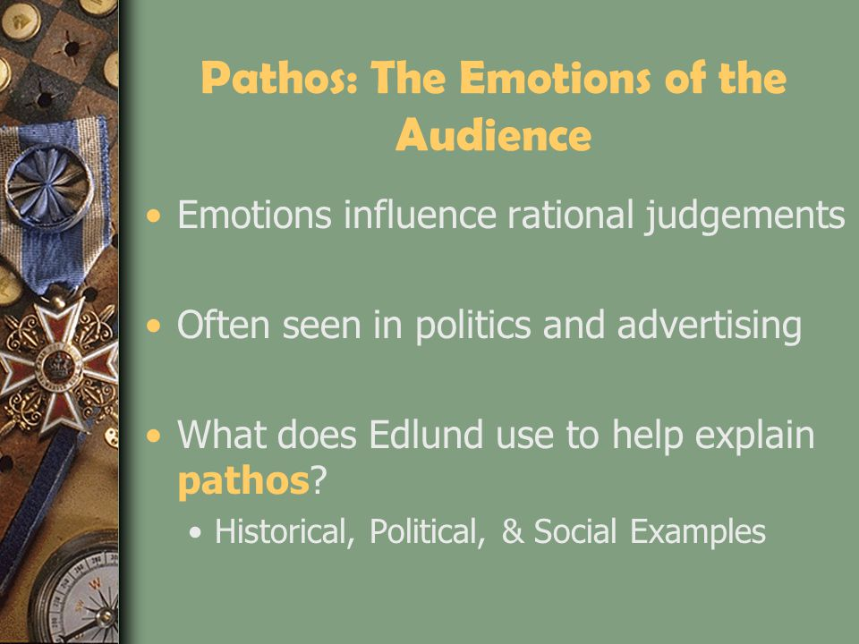 Pathos: The Emotions of the Audience
