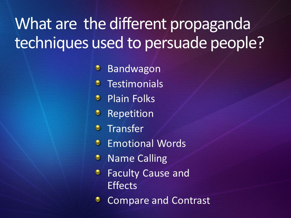 What are the different propaganda techniques used to persuade people