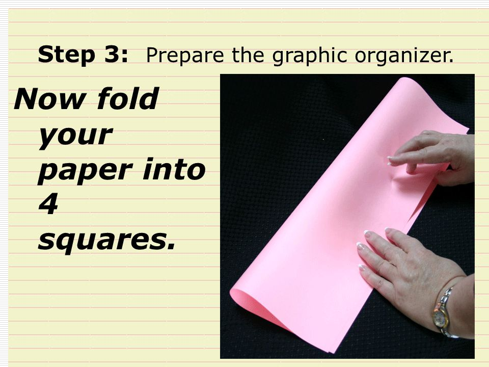 Now fold your paper into 4 squares.
