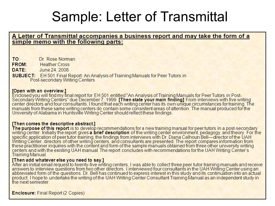 transmittal letter Transmittal letters are usually brief the following document is an example of a formal transmittal letter accompanying a grant proposal to the national science foundation.