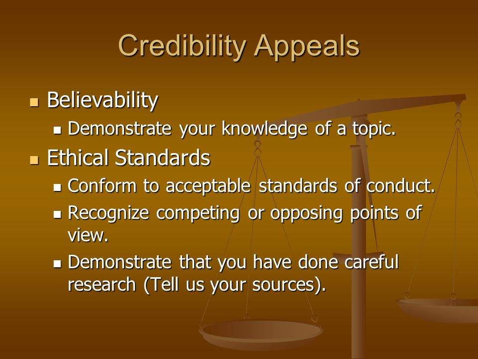 Credibility Appeals Believability Ethical Standards
