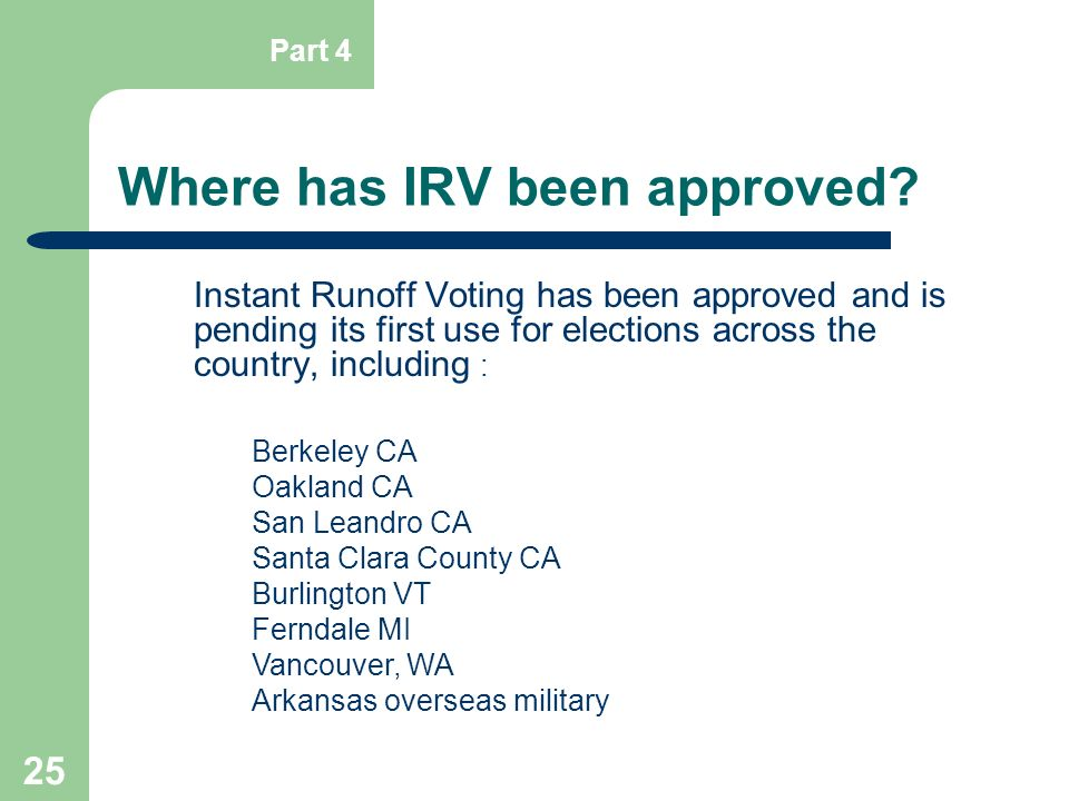 Where has IRV been approved
