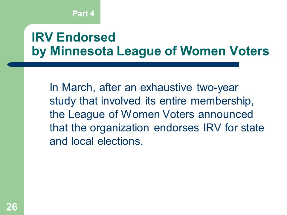 IRV Endorsed by Minnesota League of Women Voters