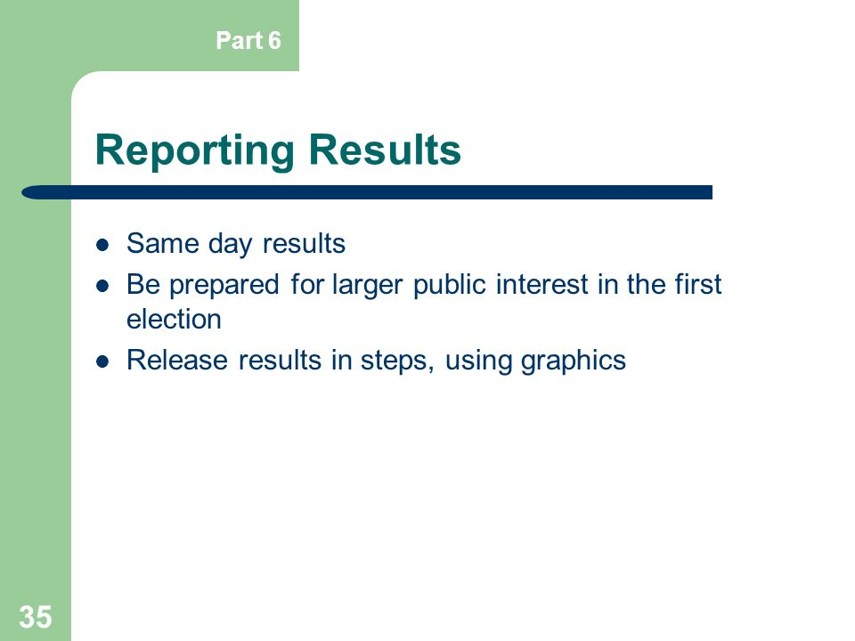 Reporting Results Same day results