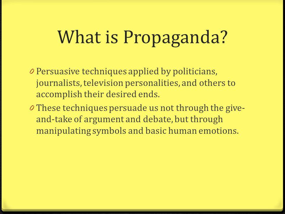 Persuasive Techniques And Propaganda Ppt Video Online Download