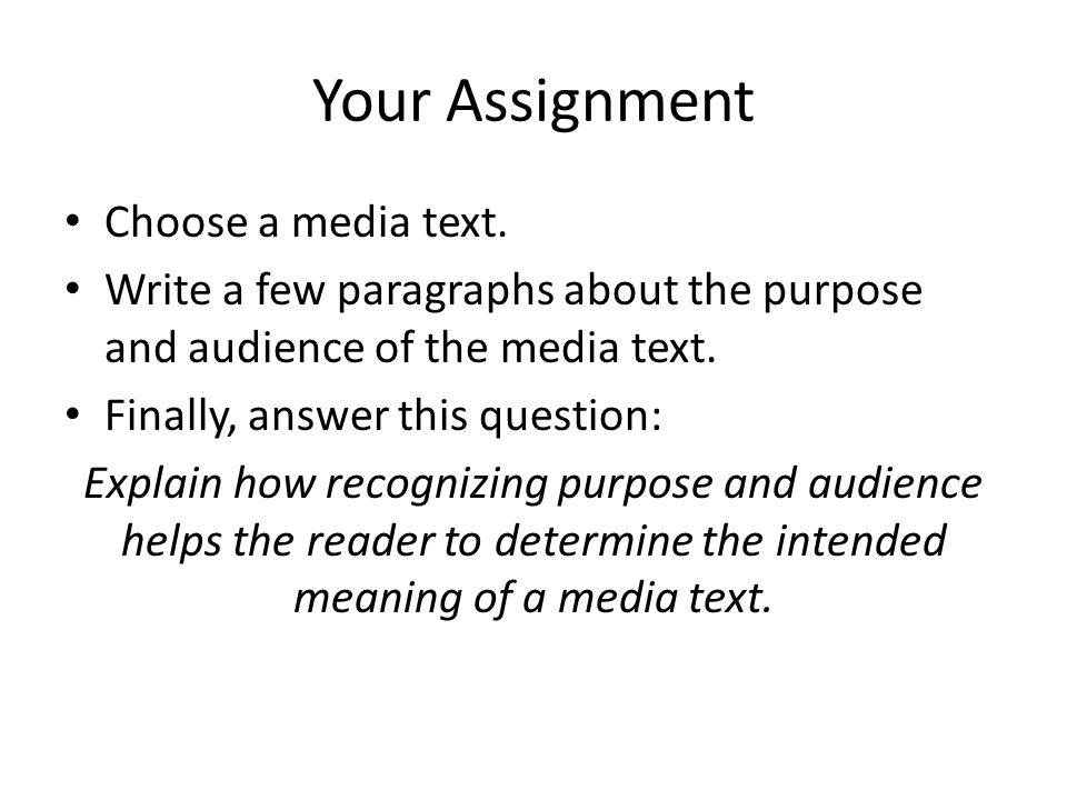 Your Assignment Choose a media text.