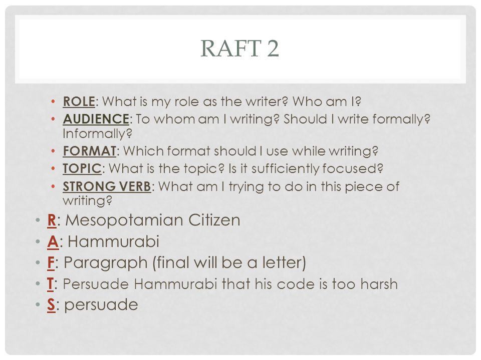 RAFT 2 R: Mesopotamian Citizen A: Hammurabi