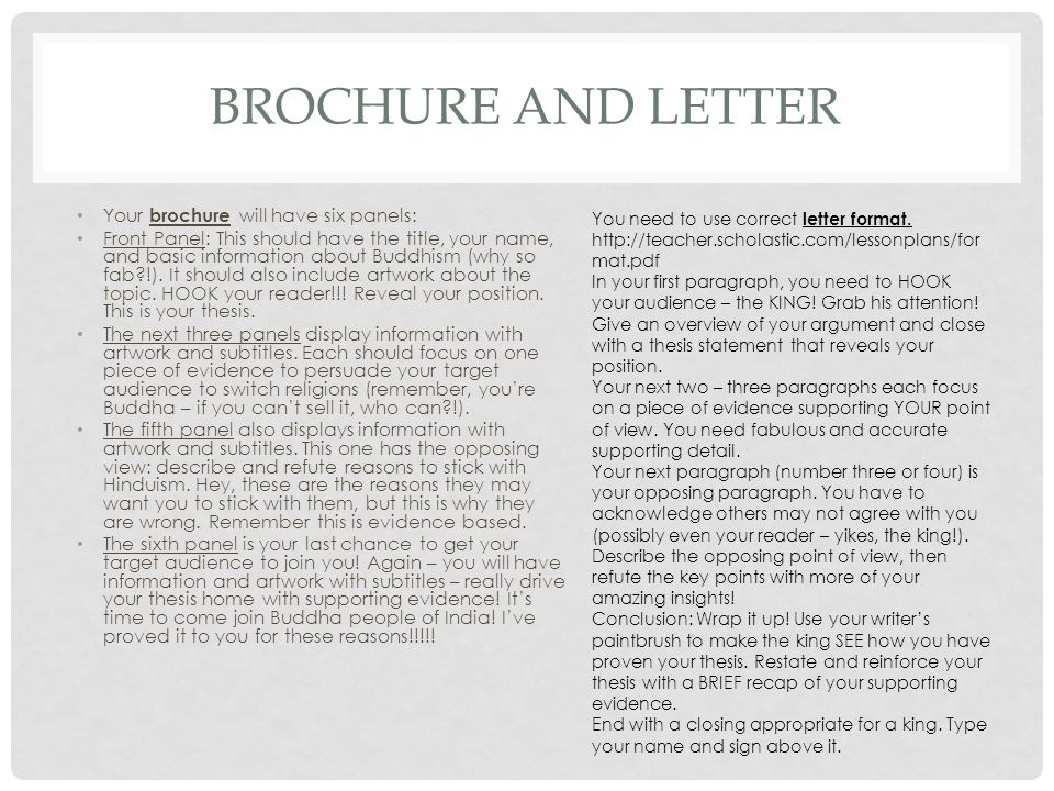 Brochure and Letter Your brochure will have six panels: