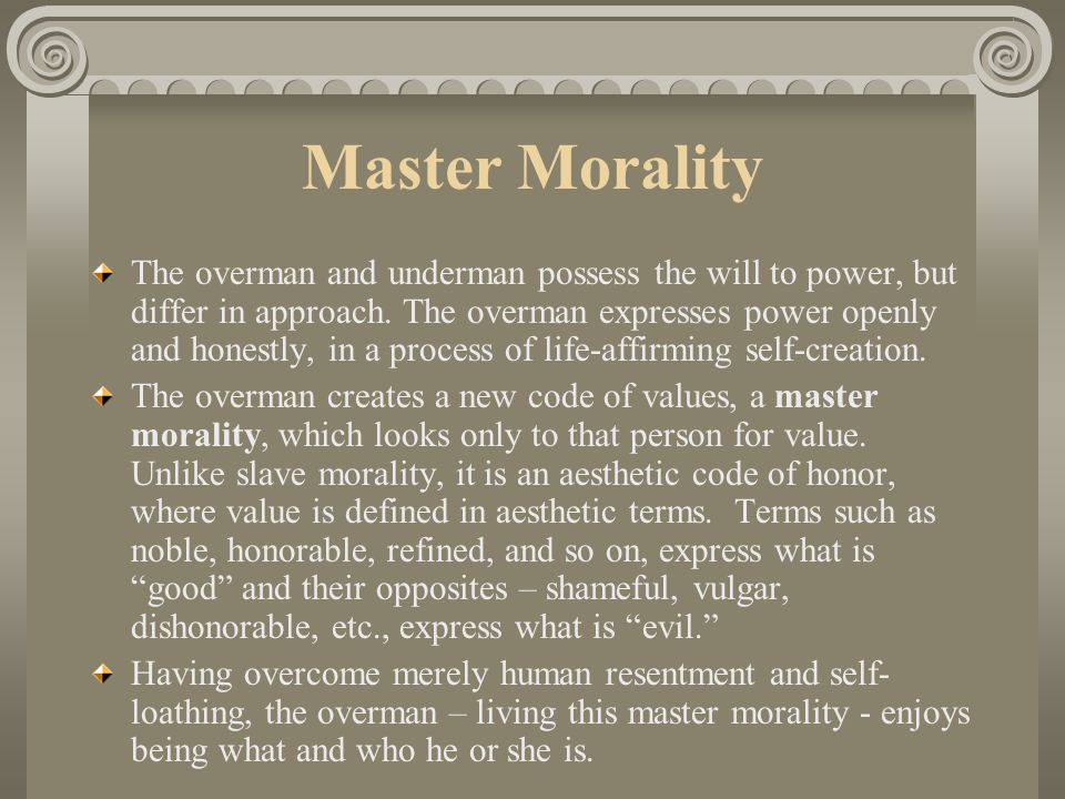nietzsche slave morality essay His notions of 'master' and 'slave' moralities are derived and formulated from his historical account in the preface to the genealogy of morality nietzsche he then asserts his firm intentions to expose a real history of morality in this vein, he goes on to make several historical claims in the first essay.