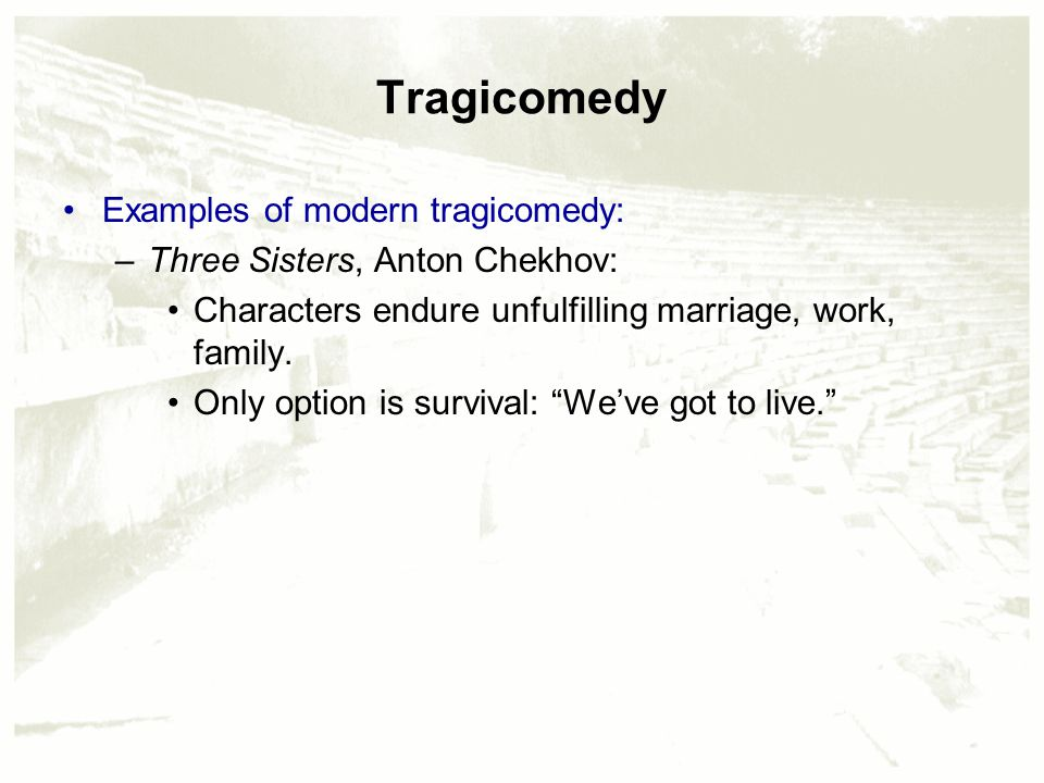 Philosophical disquisitions: comedy, tragedy and tragicomedy.