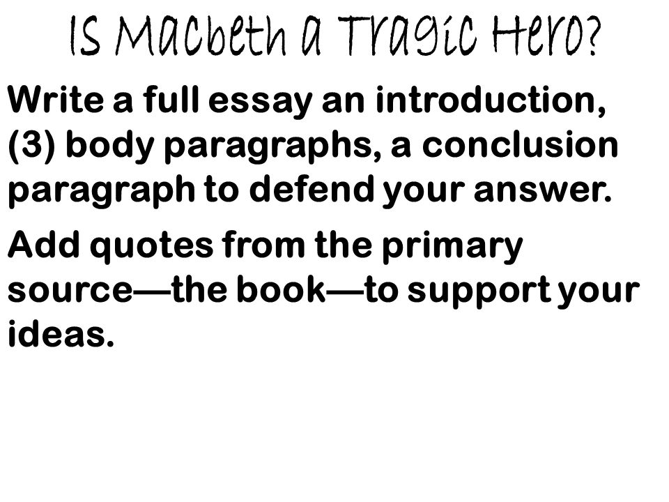 Essay On My Family In English Is Macbeth A Tragic Hero Process Essay Thesis also Thesis Statement In Essay Literary Analysis The Tragedy Of Macbeth  Ppt Video Online Download Sample Essay High School