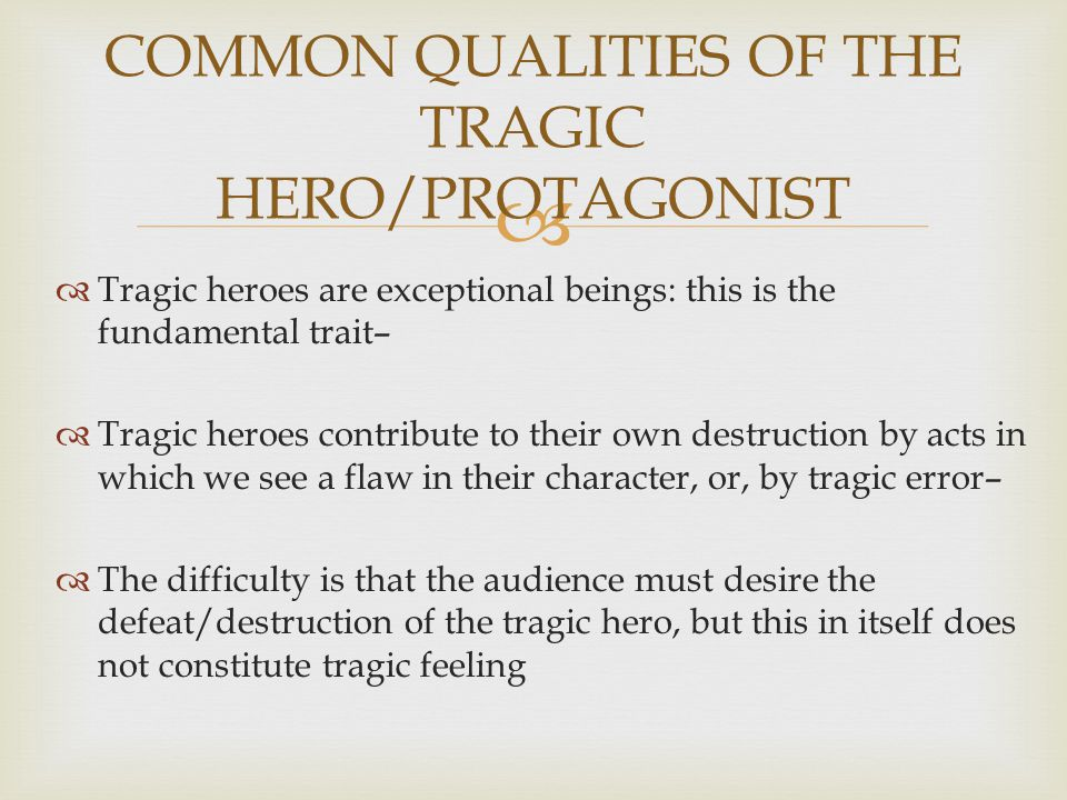 which is true of the tragic hero