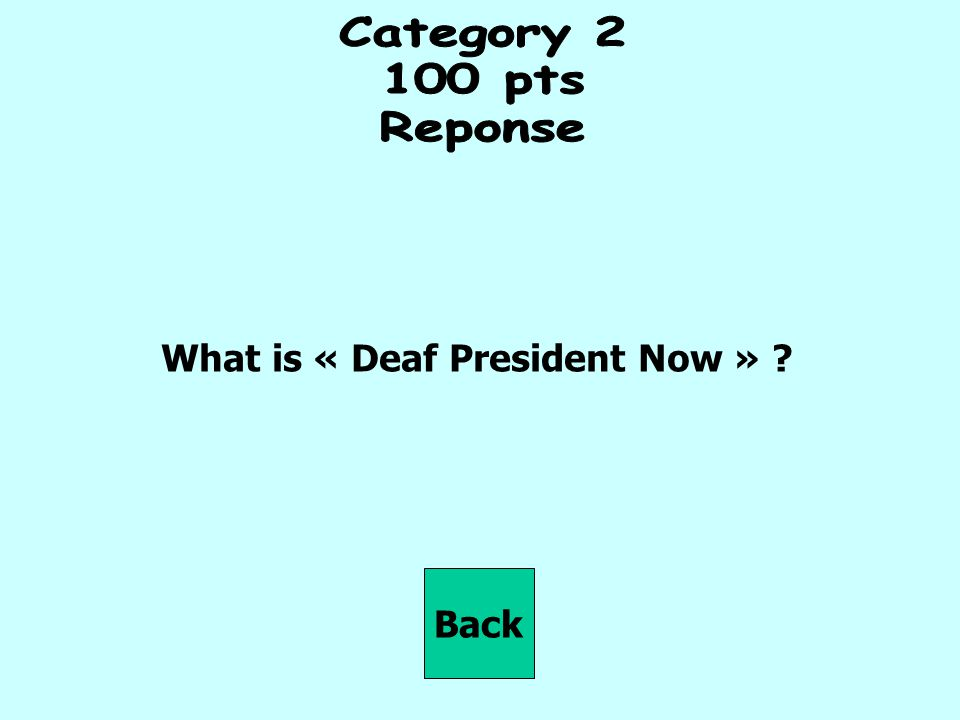 What is « Deaf President Now »