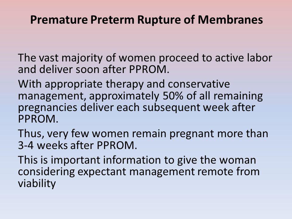Preterm Labor & Premature Rupture of Membranes