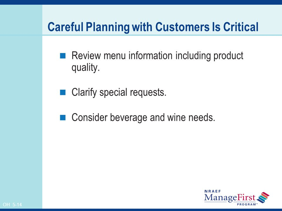 Careful Planning with Customers Is Critical