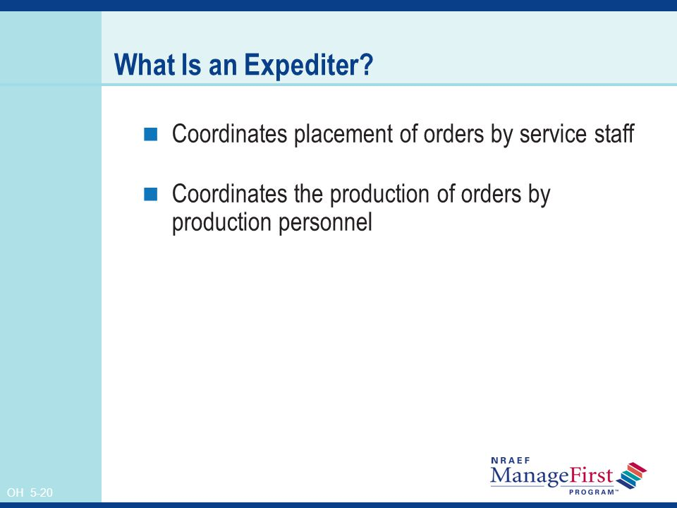 What Is an Expediter Coordinates placement of orders by service staff