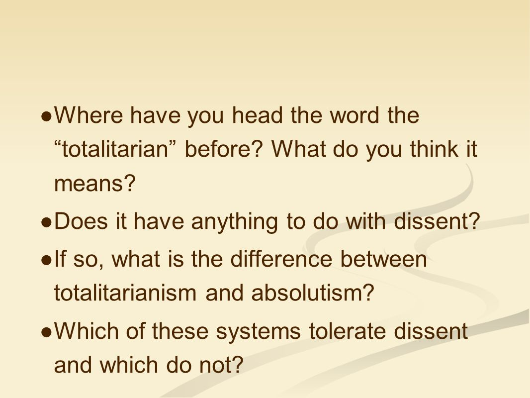 Where have you head the word the totalitarian before
