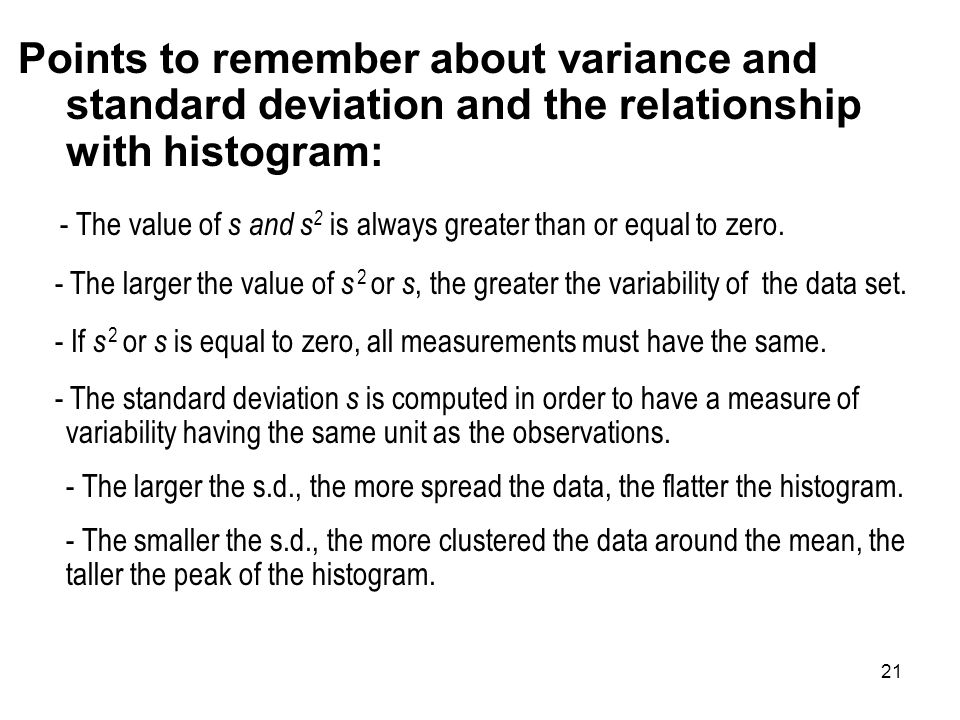Points to remember about variance and standard deviation and the relationship with histogram: