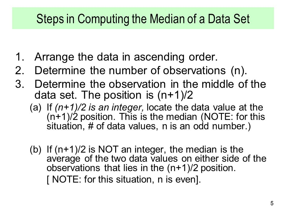 Steps in Computing the Median of a Data Set