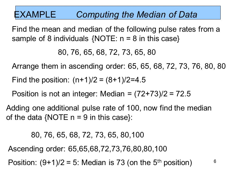 EXAMPLE Computing the Median of Data