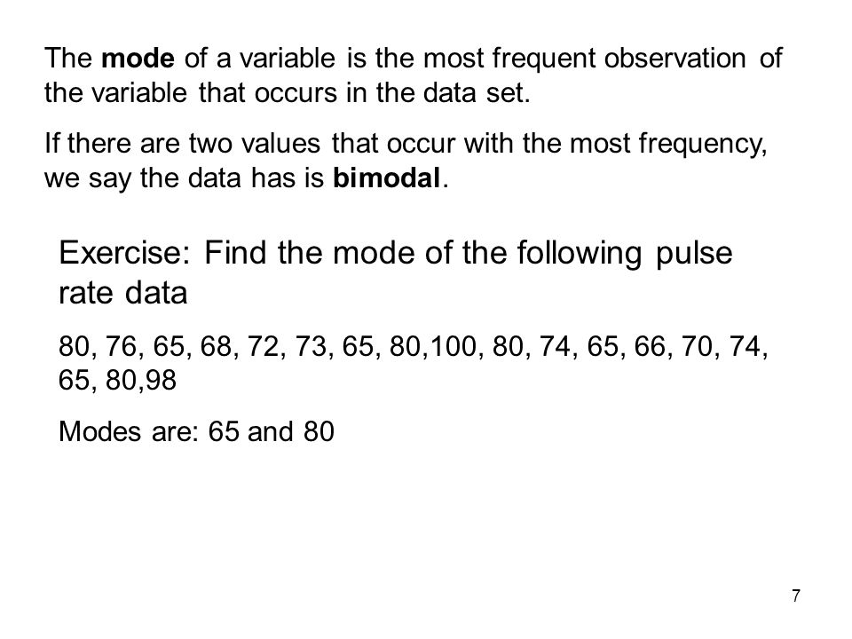 Exercise: Find the mode of the following pulse rate data
