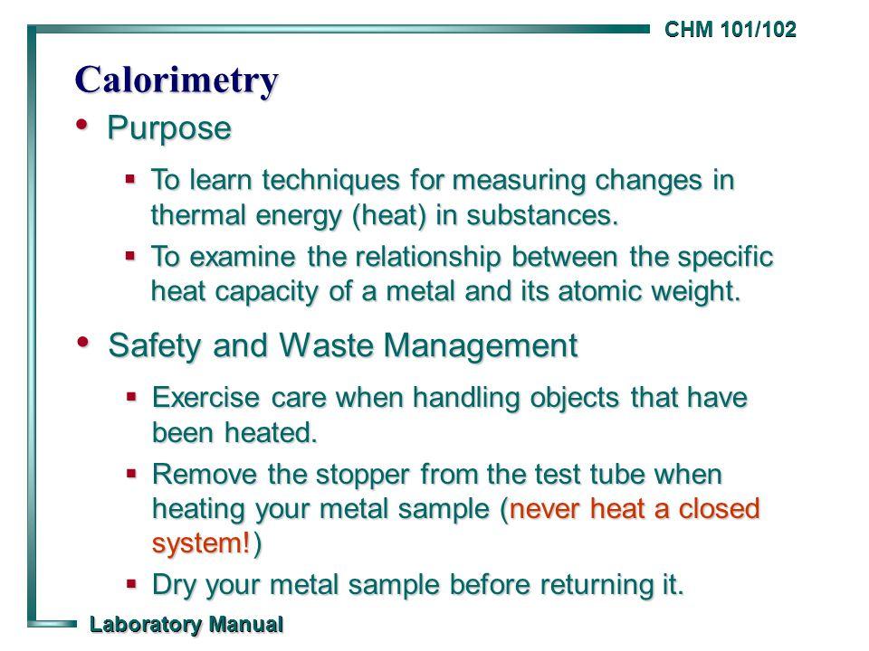 calorimetry general chemistry 101 102 laboratory manual university rh slideplayer com General Chemistry Lab Manual 2017 2018 General Chemistry Lab Experiments Answers