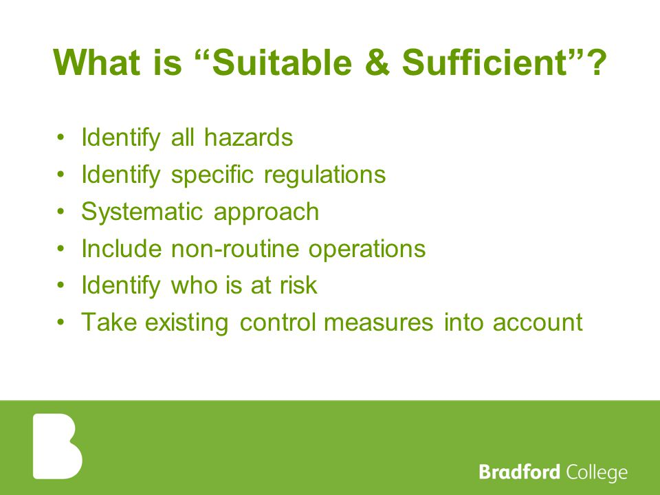 What is Suitable & Sufficient