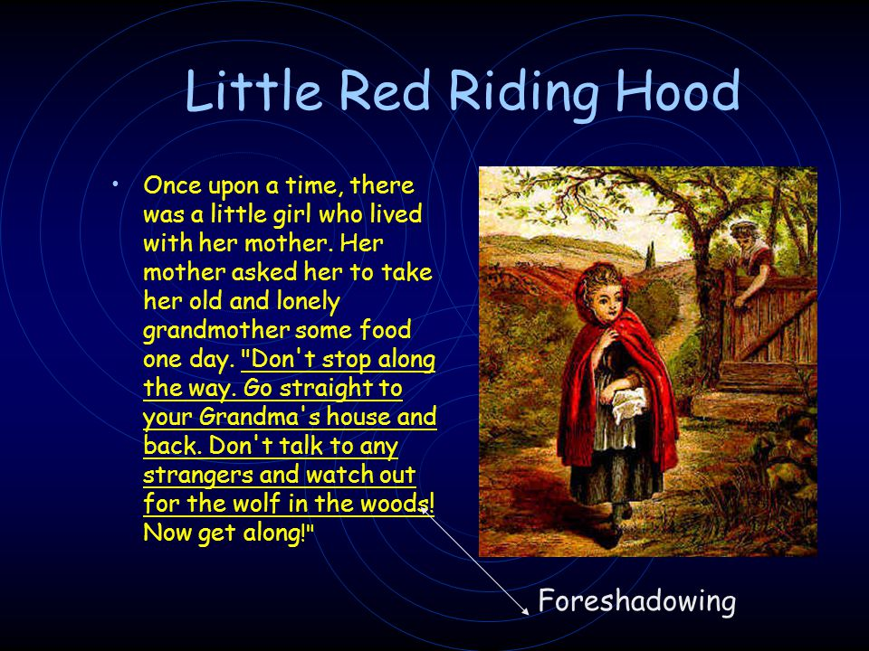 Little Red Riding Hood Foreshadowing
