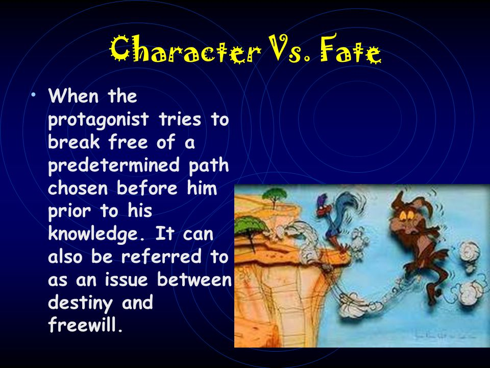 Character Vs. Fate