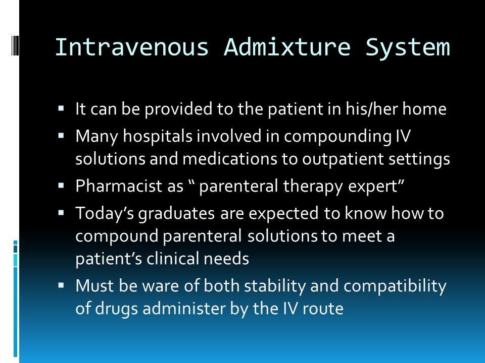 Intravenous Admixture System - ppt download