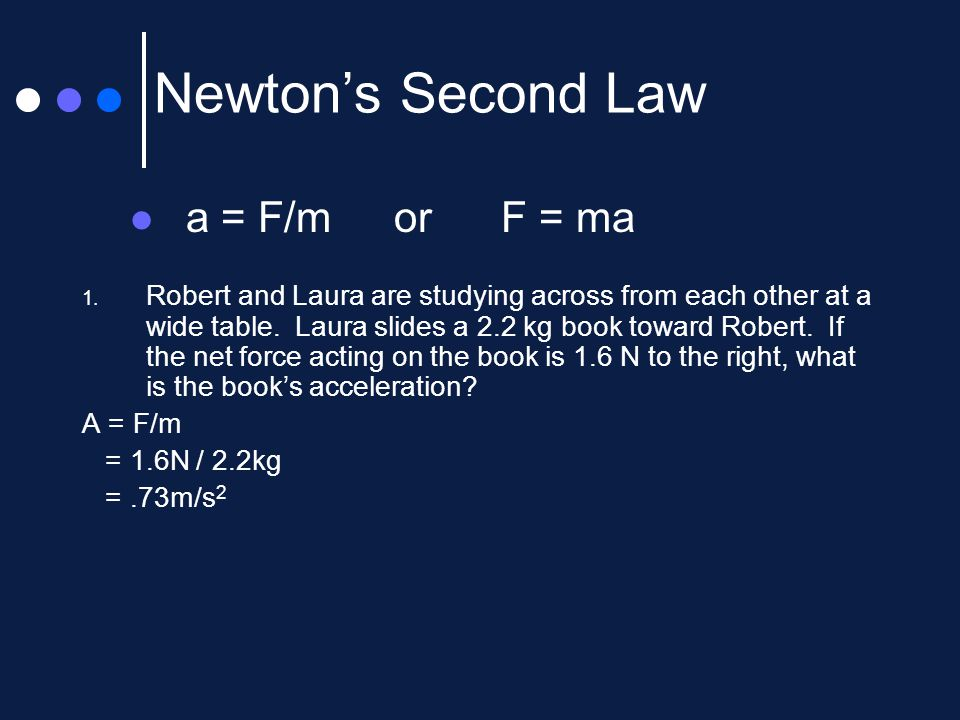 Newton's Second Law Of Motionforce And Acceleration Ppt Video. 6 Newton's Second Law A. Worksheet. Worksheet Newton S Second Law Chapter 6 Newton S Second Law At Mspartners.co