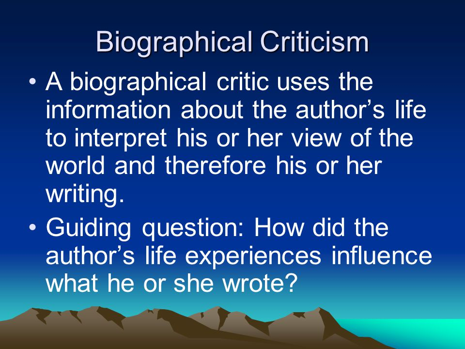 Biographical Criticism