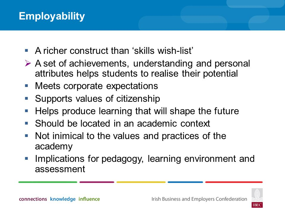Employability A richer construct than 'skills wish-list'