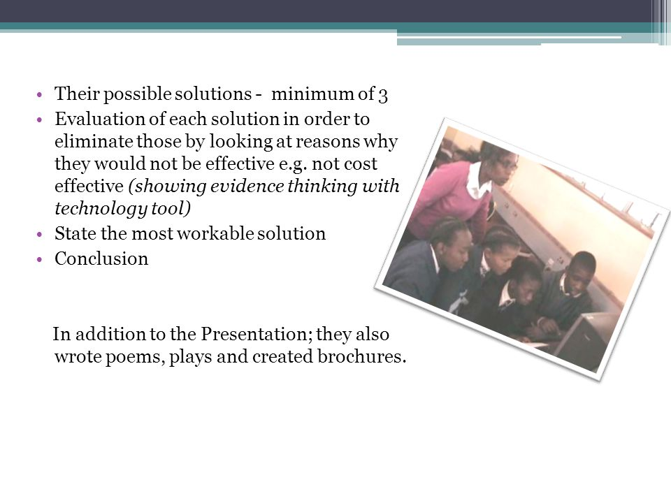 Their possible solutions - minimum of 3