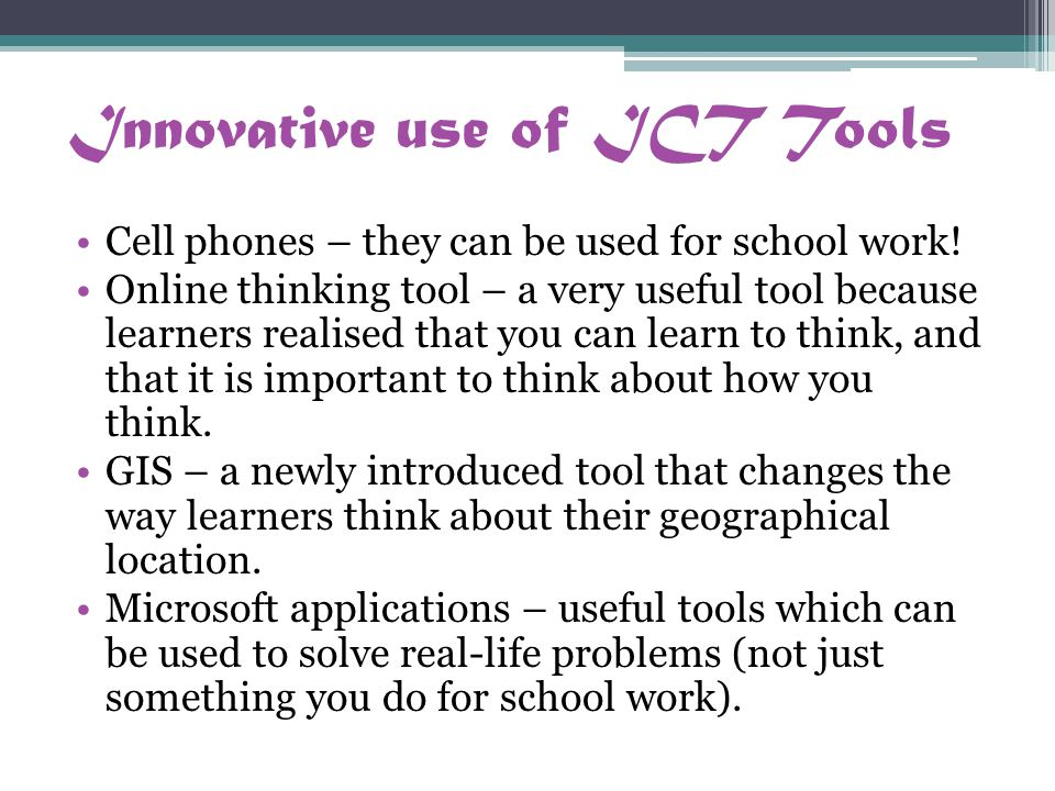 Innovative use of ICT Tools