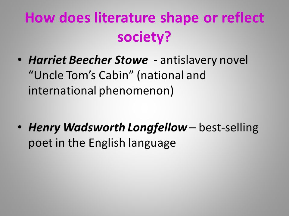 how does literature shape society