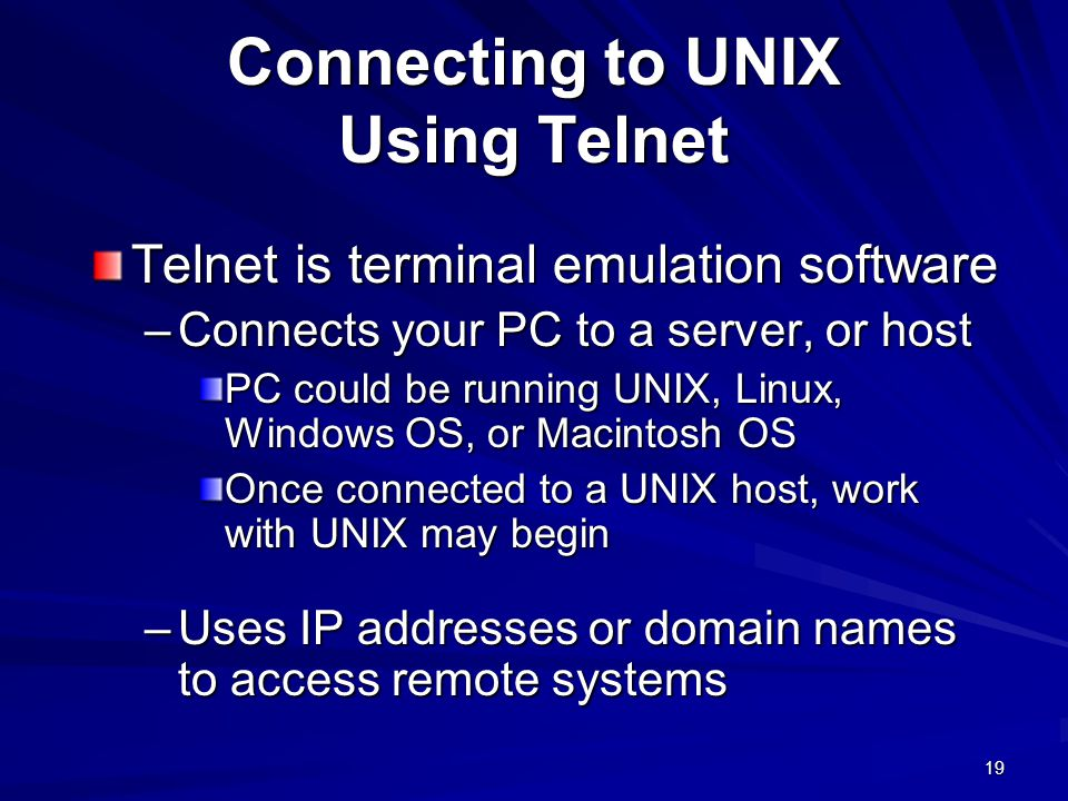 Connecting to UNIX Using Telnet