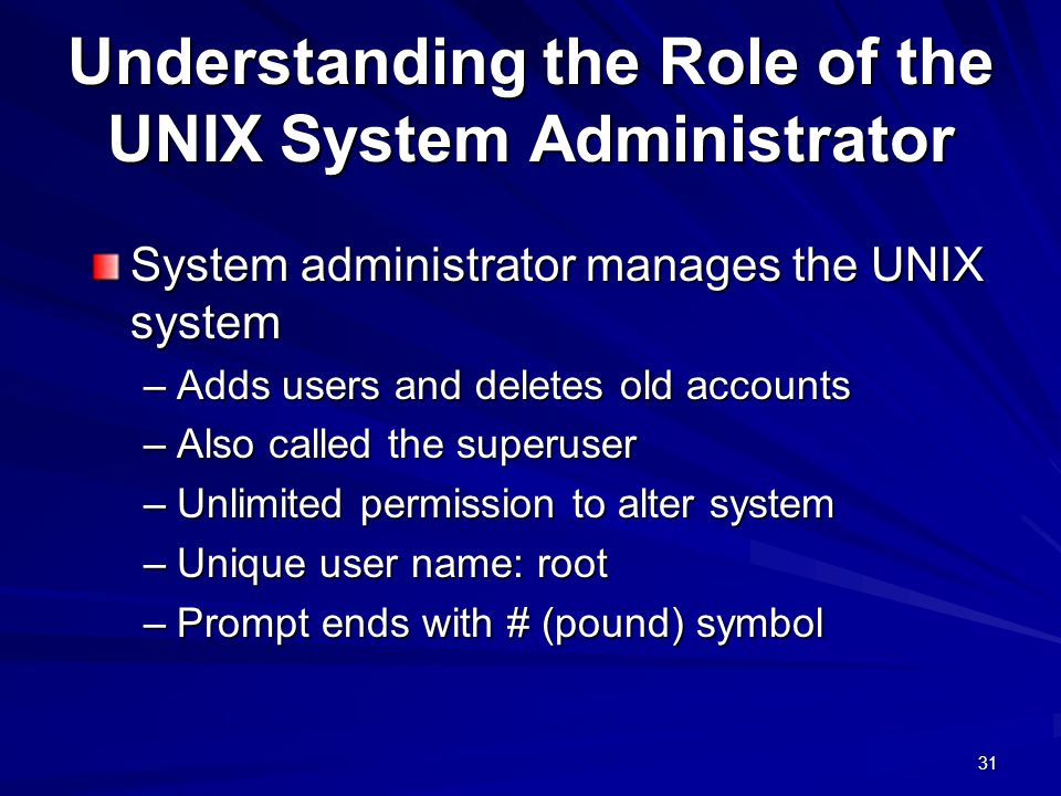 Understanding the Role of the UNIX System Administrator
