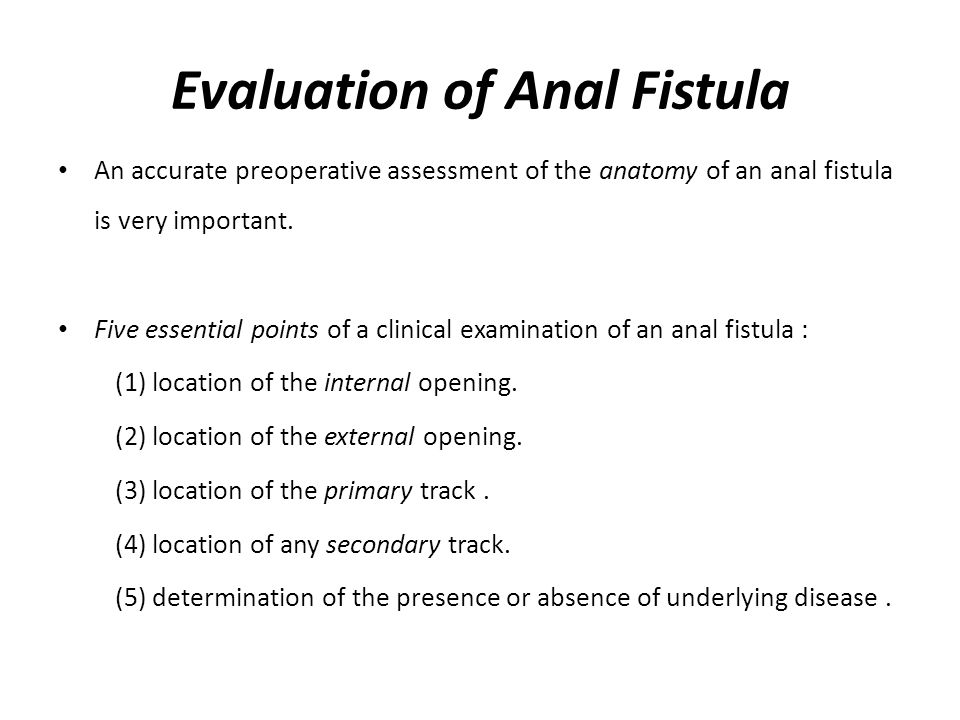 Evaluation of Anal Fistula