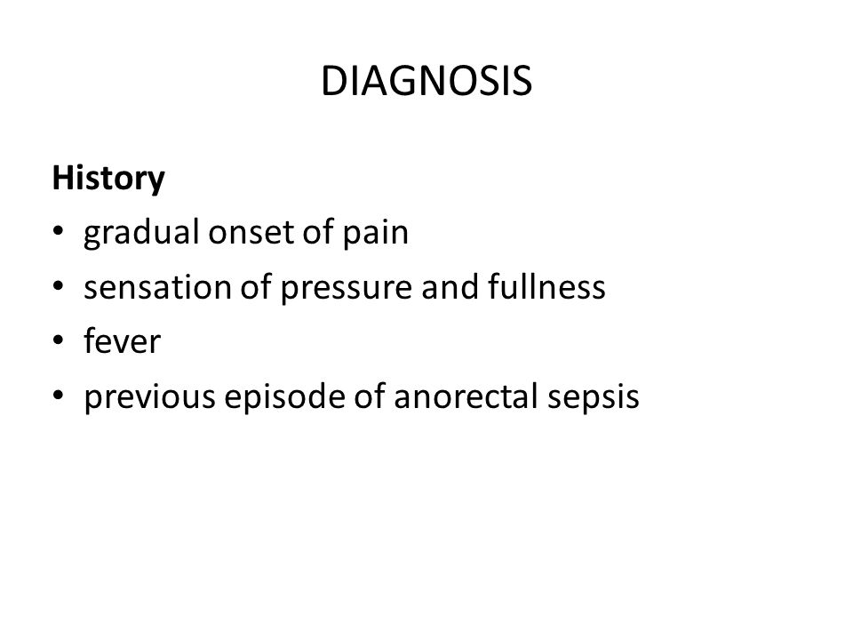 DIAGNOSIS History gradual onset of pain