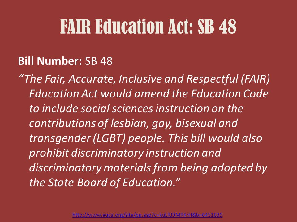 FAIR Education Act: SB 48 Bill Number: SB 48