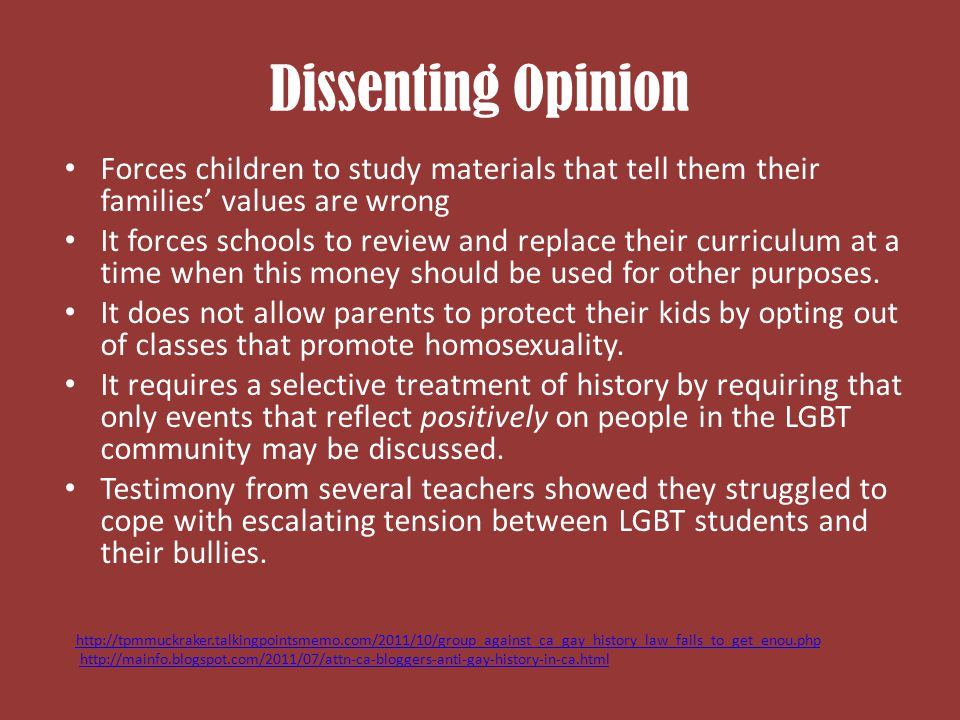 Dissenting Opinion Forces children to study materials that tell them their families' values are wrong.