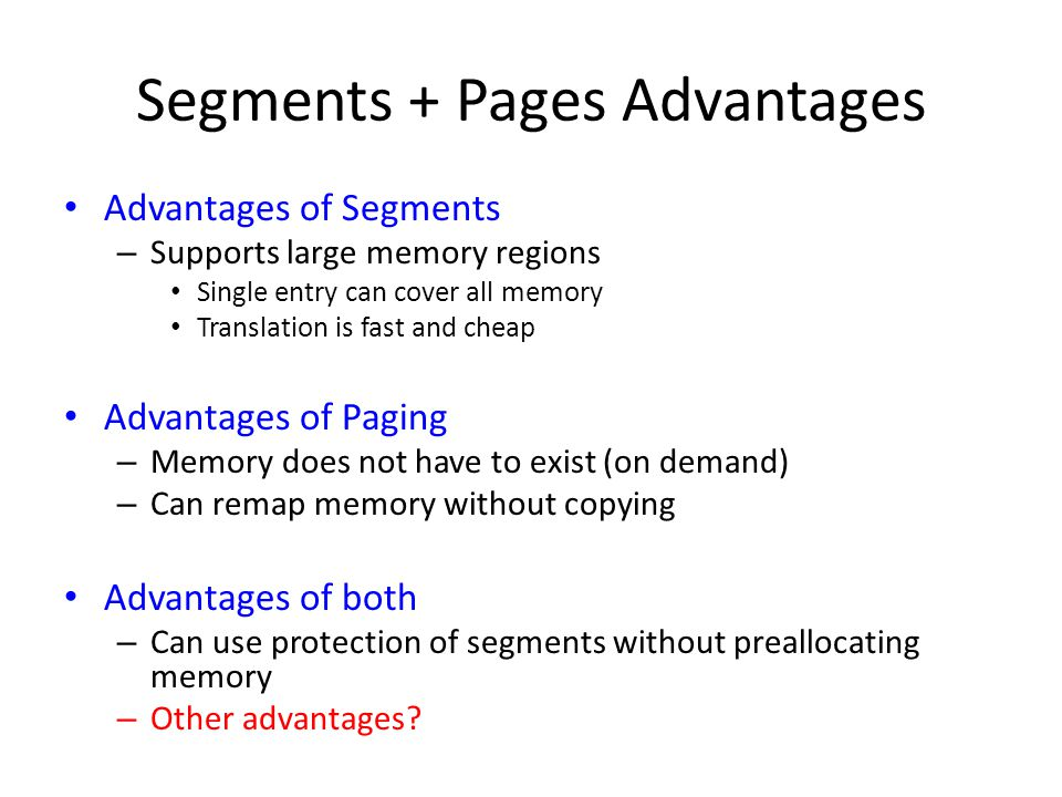 Segments + Pages Advantages