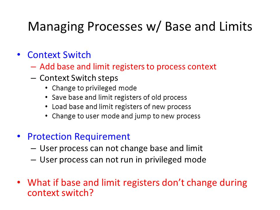 Managing Processes w/ Base and Limits