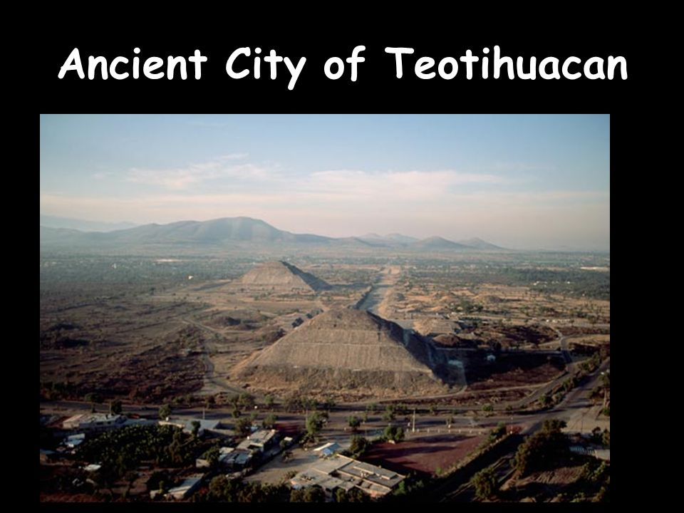 Ancient City of Teotihuacan