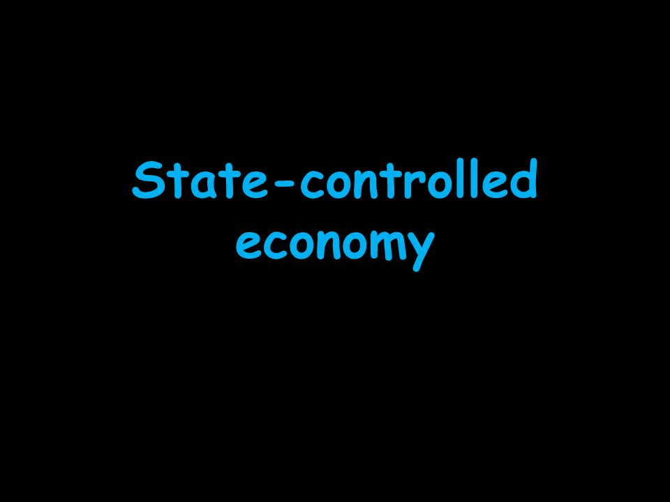 State-controlled economy