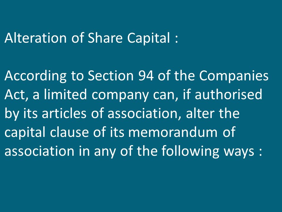 Alteration of Share Capital :