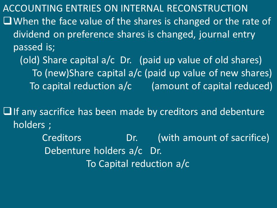ACCOUNTING ENTRIES ON INTERNAL RECONSTRUCTION